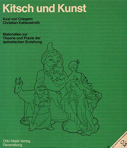 9783473614165: Kitsch und Kunst: Materialien zur Theorie u. Praxis d. ästhet. Erziehung (German Edition)