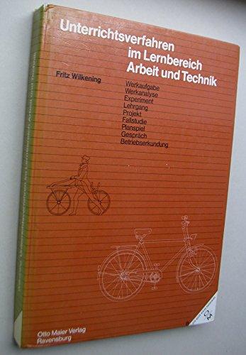 9783473616435: Unterrichtsverfahren im Lernbereich Arbeit und Technik (German Edition)