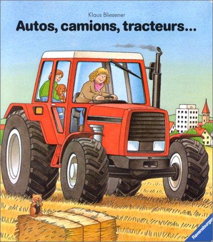 9783473820412: Autos, camions, tracteurs...