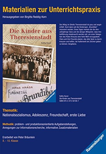 9783473980567: Materialien zur Unterrichtspraxis - Kathy Kacer: Die Kinder aus Theresienstadt