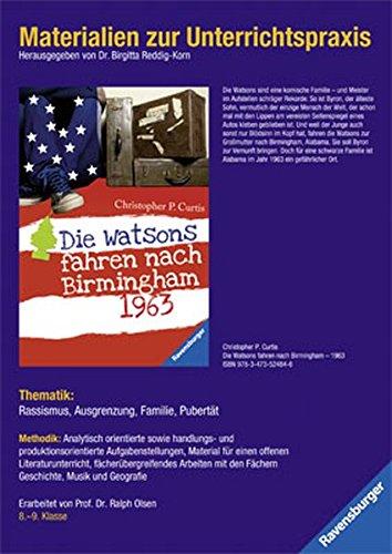 9783473981335: Christopher Paul Curtis: Die Watsons fahren nach Birmingham - 1963. Materialien zur Unterrichtspraxis