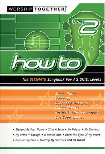 9783474011291: How To: The Ultimate Songbook Vol.2 (Worship Together Songbooks)