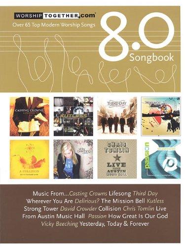 9783474011536: Worship Together Songbook 8.0 (Worship Together Songbooks)