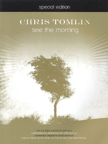 9783474011635: Chris Tomlin-see the Morning Special Edition