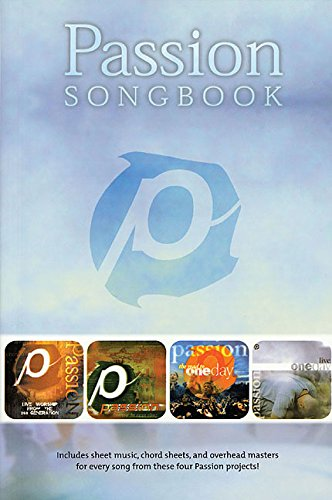 Passion Songbook: Worship Together: Hal Leonard Corp.