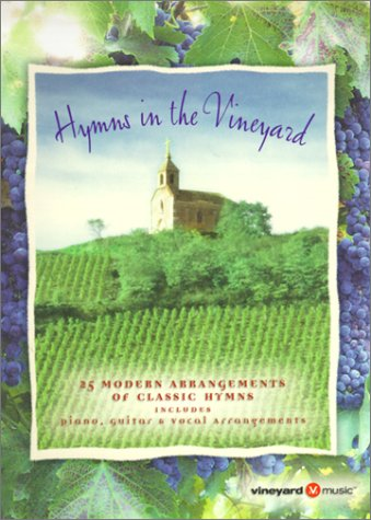 9783474015336: Hymns in the Vineyard: 25 Modern Arrangements of Classic Hymns