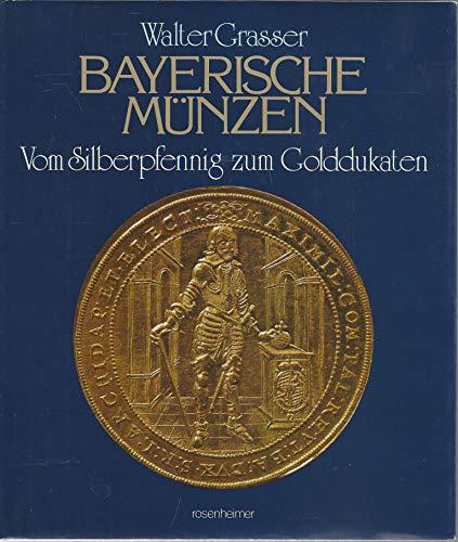 Bayerische Münzen Silberpfennig Golddukaten Von Walter Grasser Zvab