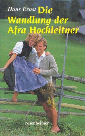 Die Wandlung der Afra Hochleitner Cover