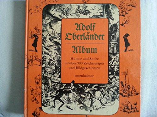 Adolf Oberländer Album Humor Und Satire in: Adolf Oberländer