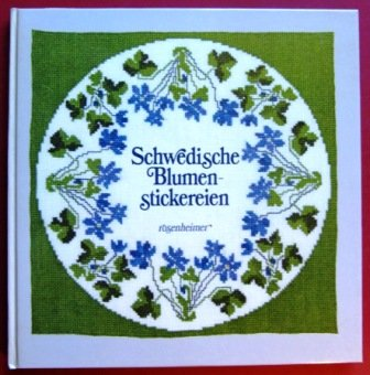 Schwedische Blumenstickereien: Mattill, Ewa