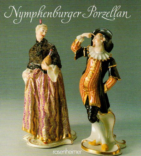 Nymphenburger Porzellan (Rosenheimer Raritaten) (German Edition): Termolen, Rosel