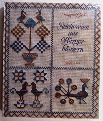 9783475525155: Stickereien aus Bürgerhäusern. Rosenheimer Raritäten
