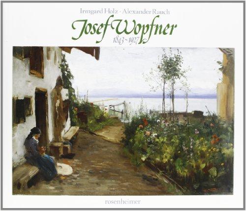 9783475525940: Josef Wopfner 1843-1927.