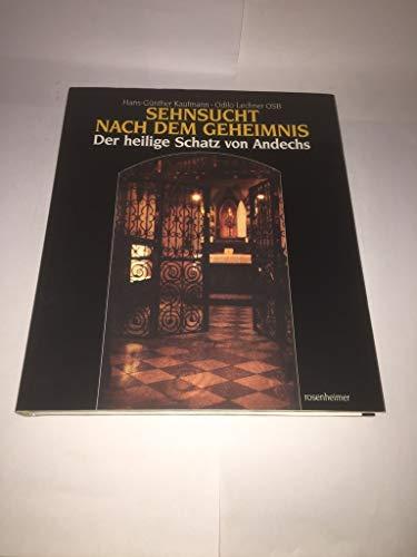 9783475527289: Sehnsucht nach dem Geheimnis. Der heilige Schatz von Andechs