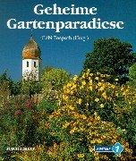 9783475530227: Geheime Gartenparadiese.