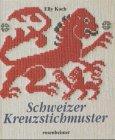 9783475531262: Schweizer Kreuzstichmuster.