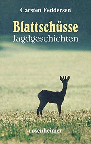 9783475533419: Blattsch�sse / Auf dem Hochsitz. 2 B�nde. Jagdgeschichten