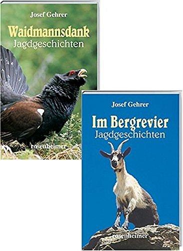 9783475533426: Waidmannsdank / Im Bergrevier