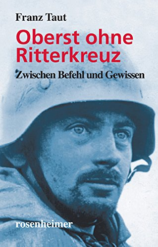 9783475533464: Oberst ohne Ritterkreuz: Zwischen Befehl und Gewissen (Livre en allemand)