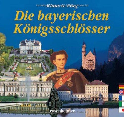 9783475536236: Die bayerischen K�nigsschl�sser