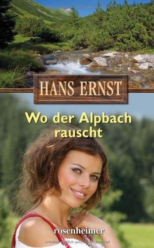 9783475538711: Wo der Alpbach rauscht