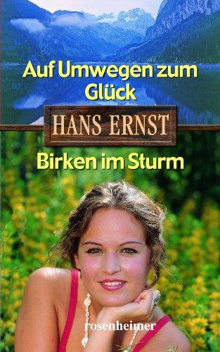 9783475539787: Auf Umwegen zum Gl�ck / Birken im Sturm