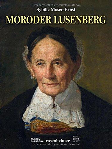 Josef Moroder Lusenberg: Sybille Moser-Ernst