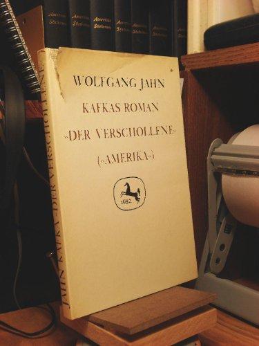 Kafkas Roman Der Verschollene [Amerika]: Wolfgang Jahn