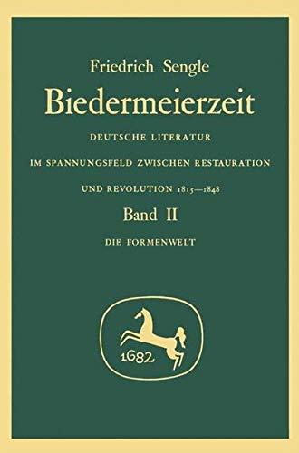 Sengle, Friedrich: Biedermeierzeit, 1994. - Stuttgart : Metzler [Mehrteiliges Werk]; Teil: Bd. 2. ...