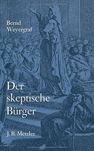 DER SKEPTISCHE BÜRGER Wielands Schriften zur Franzoesischen Revolution: Weyergraf, Bernd