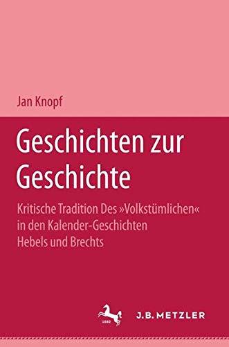 9783476002662: Geschichten zur Geschichte. Kritische Tradition des