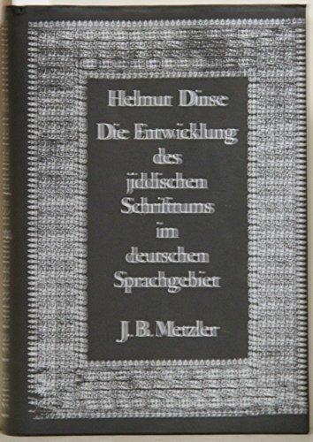DIE ENTWICKLUNG DES JIDDISCHEN SCHRIFTTUMS IM DEUTSCHEN SPRACHGEBIET: Dinse, Helmut