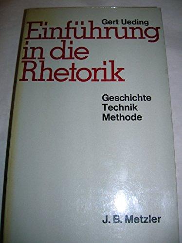 9783476003225: Einführung in die Rhetorik: Geschichte, Technik, Methode (German Edition)