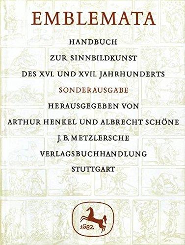 Emblemata. Handbuch zur Sinnbildkunst des XVI. und XVII. Jahrhunderts.: Hekel, Arthur / Schöne, ...