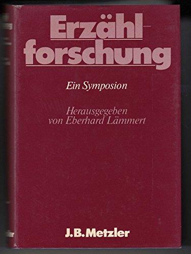 ERZÄHLFORSCHUNG Ein Symposion: Laemmert, Eberhard (Hrsg.)