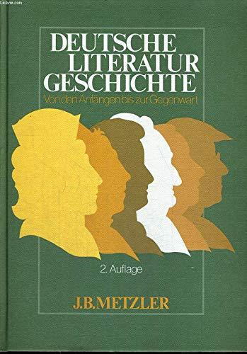 9783476005663: Deutsche Literaturgeschichte: Von den Anfängen bis zur Gegenwart (German Edition)