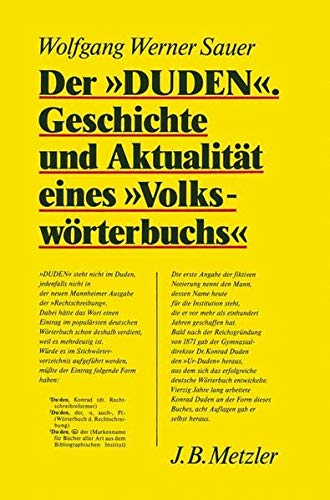"""Der """"Duden"""" : Geschichte und Aktualität eines """"Volkswörterbuchs"""": ..."""