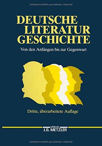 9783476006677: Deutsche Literaturgeschichte. Von den Anfängen bis zur Gegenwart