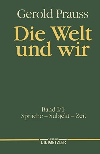 Sprache. Subjekt. Zeit: Band I, 1: Sprache ? Subjekt ? Zeit: n/a