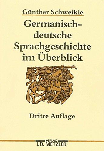 9783476007377: Germanisch-deutsche Sprachgeschichte im Überblick (German Edition)