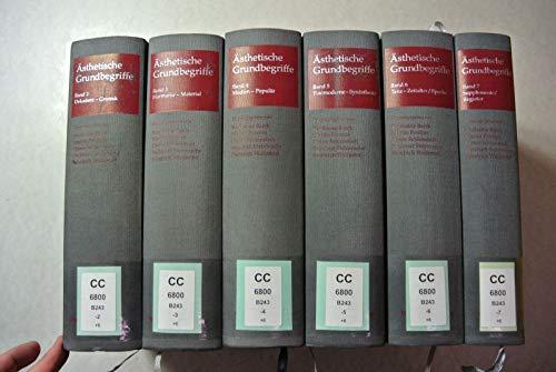 Ästhetische Grundbegriffe. Historisches Wörterbuch in sieben Bänden.: Barck, Karlheinz u.a.
