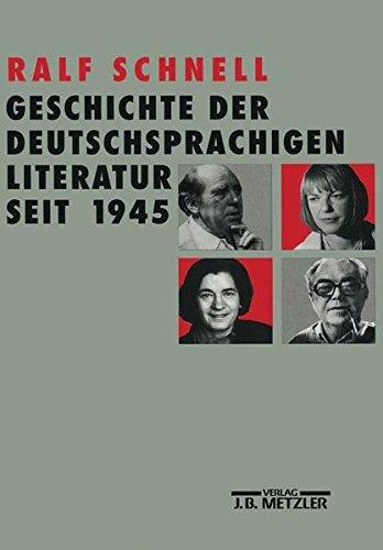 9783476009142: Geschichte der deutschsprachigen Literatur seit 1945 (German Edition)