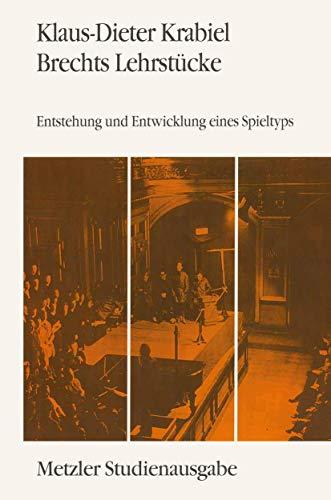 9783476009562: Brechts Lehrstücke: Entstehung und Entwicklung eines Spieltyps. Metzler Studienausgabe