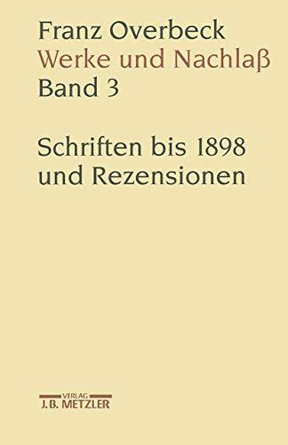 Franz Overbeck: Werke und Nachlaß Band 3: Rudolf Brändle