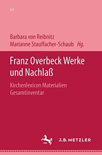 Franz Overbeck: Werke und Nachlaß: Rudolf Brändle