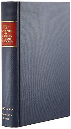 Beispielbild für Paulys Realencyclopädie der classischen Altertumswissenschaft. 2. Reihe 8. Halbband = Band 4 A, 2: Symposion bis Tauris. zum Verkauf von Gast & Hoyer GmbH