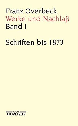 9783476012104: Franz Overbeck Werke Und Nachlaß: Gesamtwerk