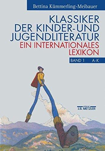 9783476012357: Klassiker der Kinder- und Jugendliteratur: Ein internationales Lexikon (German Edition)