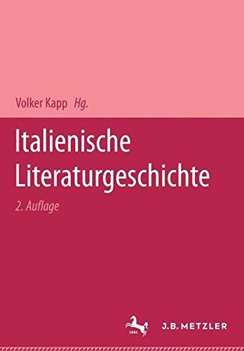 Italienische Literaturgeschichte - Kapp, Volker,Janowski, Franca,Hausmann, Frank-Rutger,Felten, Hans
