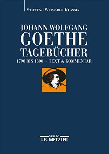 9783476013965: Tageb�cher. Text 1790 - 1800 und Kommentar: Bd. 2/1 und 2/2